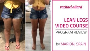Lean Legs Video Course Review by Marion from Spain