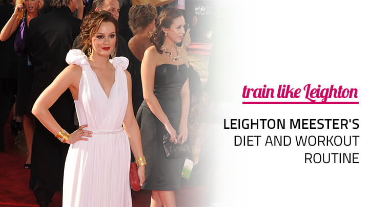 leighton meester diet workout