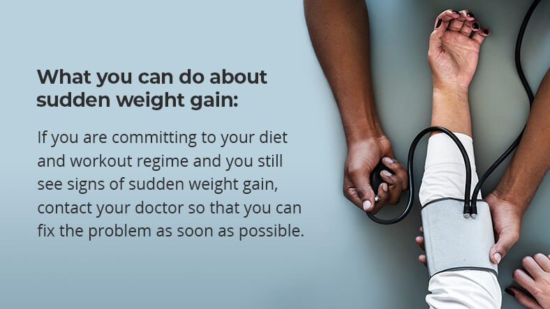 how to deal with sudden weight gain