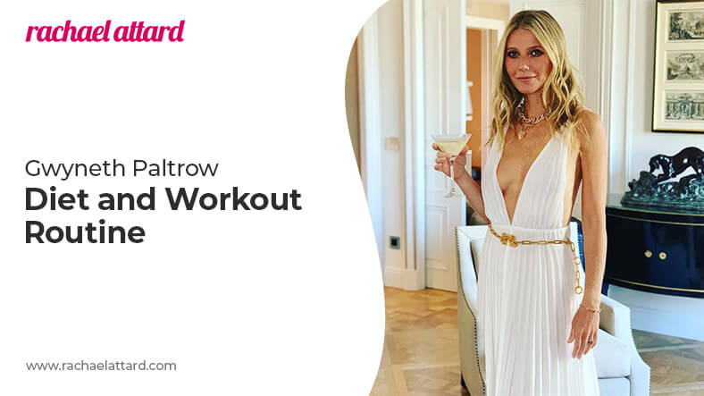Gwyneth Paltrow diet and workout routine