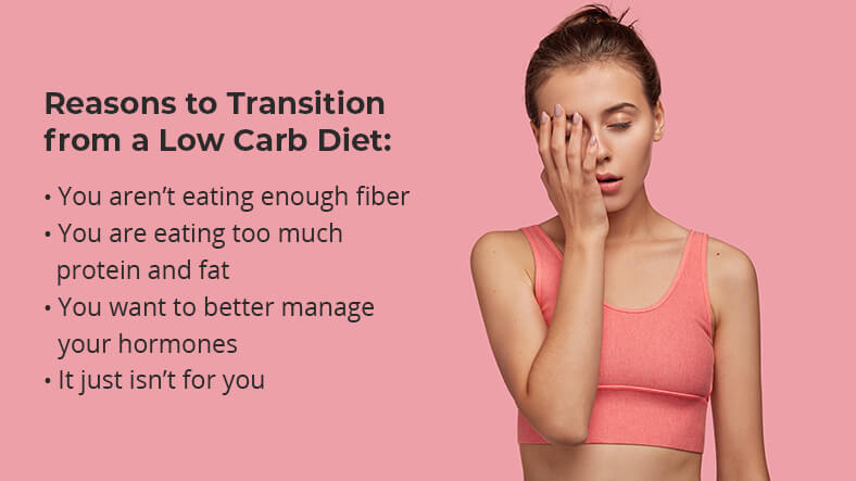 reasons to transition from a low carb diet