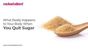 What Really Happens to Your Body When You Quit Sugar