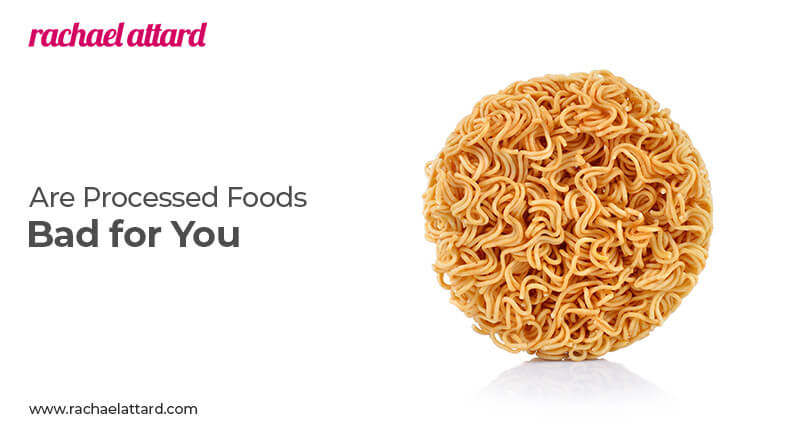 Are processed foods bad for you
