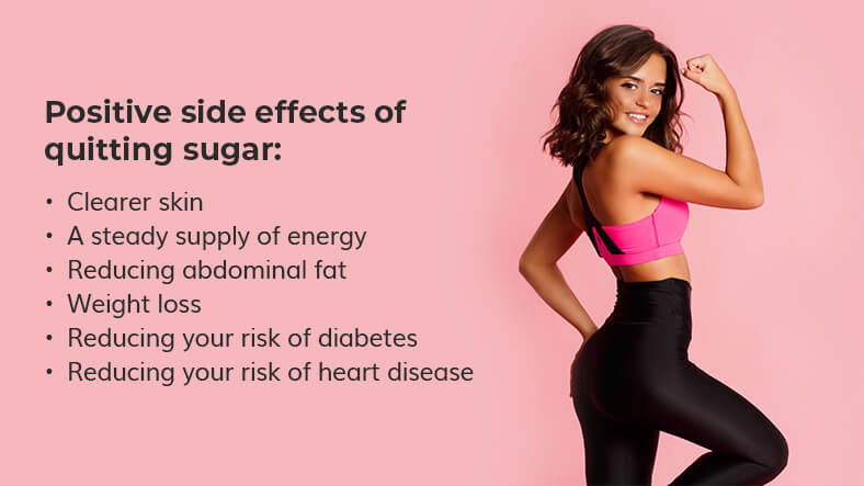 positive side effects of quitting sugar