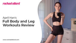 April Han Full Body and Leg Workouts Review