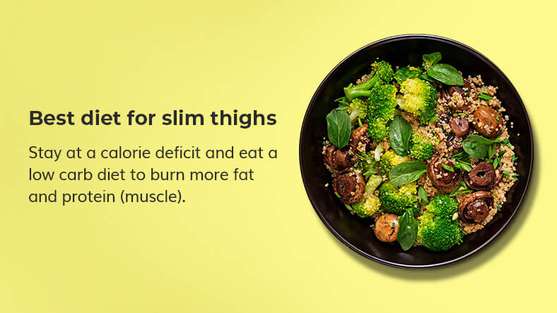 diet for slimming muscular thighs