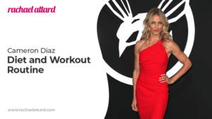 Cameron Diaz Diet and Workout Routine
