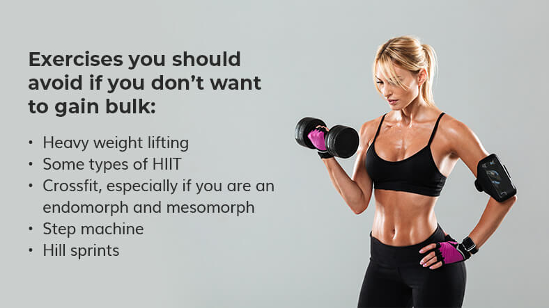 exercises to avoid not to get bulky