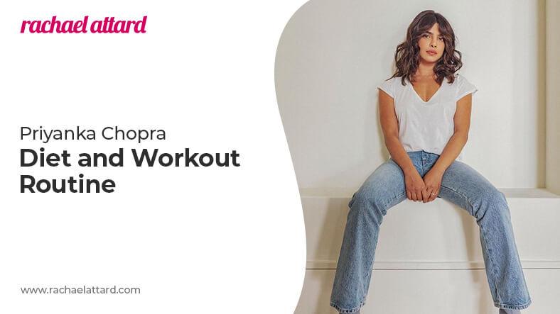 Priyanka Chopra diet and workout routine