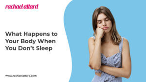 What happens to your body when you don't sleep