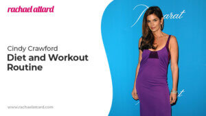 Cindy Crawford Diet and Workout Routine