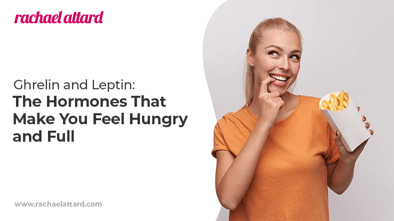 Ghrelin and leptin - hormones that make you feel hungry and full