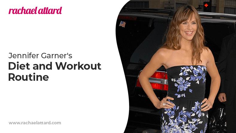 Jennifer Garners diet and workout routine