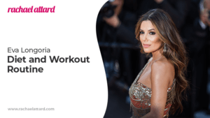 Eva Longoria's Diet and Workout Routine