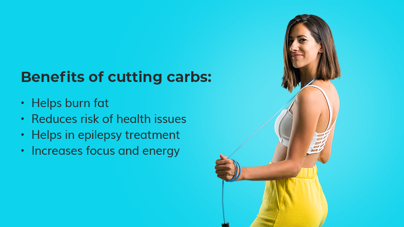 benefits of cutting carbs