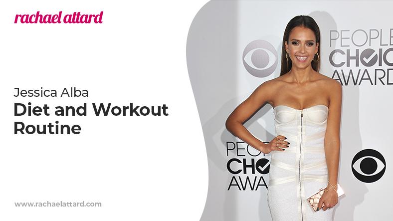 Jessica Alba diet and workout routine