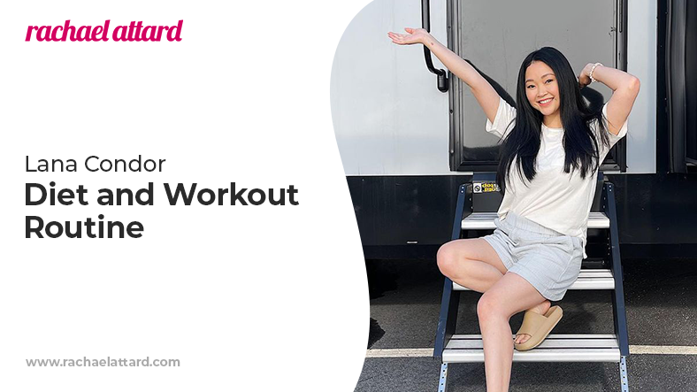 Lana Condor diet and workout routine