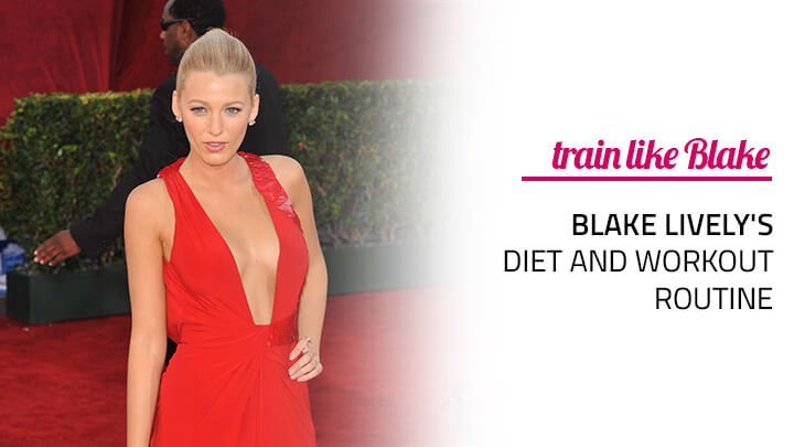blake lively diet workout