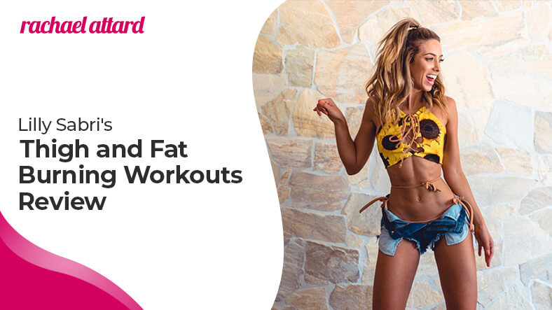 Lilly Sabri's thigh and fat burning workouts review